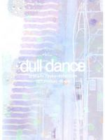 dull dance 浦上諒子展