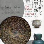 開館20周年記念 未来も新しくまた過去も新しい─工芸の名品より